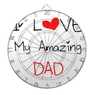 I Love My Amazing Dad Dart Board