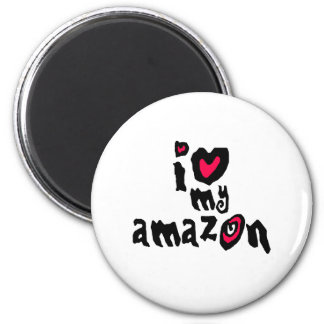 I Love My Amazon 6 Cm Round Magnet