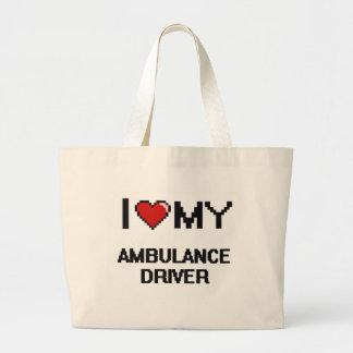 I love my Ambulance Driver Jumbo Tote Bag