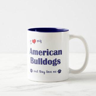 I Love My American Bulldogs (Many Dogs) Mugs