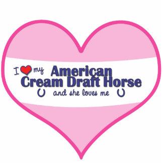 I Love My American Cream Draft (Female Horse) Standing Photo Sculpture