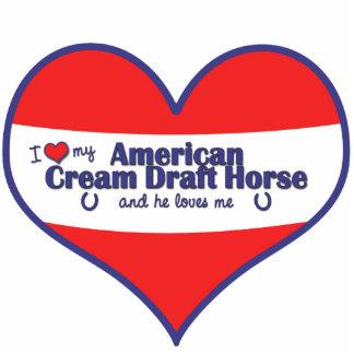 I Love My American Cream Draft Horse (Male Horse) Standing Photo Sculpture