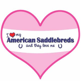 I Love My American Saddlebreds (Multiple Horses) Standing Photo Sculpture