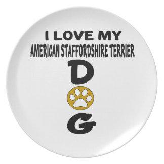 I Love My American Staffordshire Terrier Dog Desig Plates