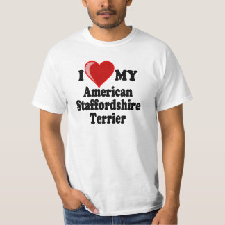 I Love My American Staffordshire Terrier Dog T-Shirt