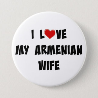 I Love My Armenian Wife 7.5 Cm Round Badge
