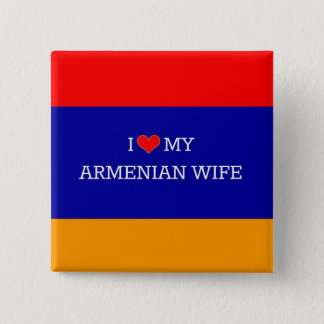 I Love My Armenian Wife, Armenian Flag 15 Cm Square Badge