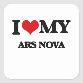 I Love My ARS NOVA Square Sticker