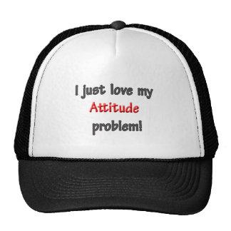 I LOVE MY ATTITUDE PROBLEM TRUCKER HATS