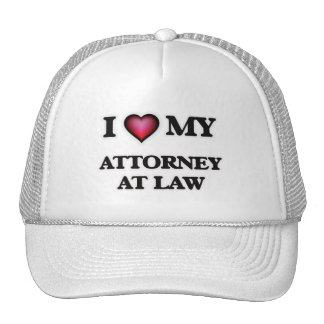 I love my Attorney At Law Cap