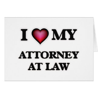 I love my Attorney At Law Card