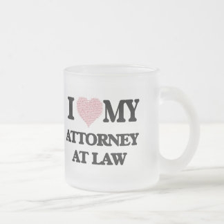 I love my Attorney At Law (Heart Made from Words) Frosted Glass Mug