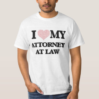 I love my Attorney At Law (Heart Made from Words) Tee Shirts