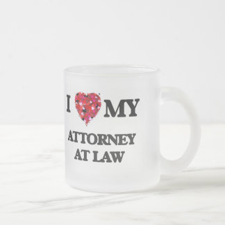 I love my Attorney At Law 10 Oz Frosted Glass Coffee Mug