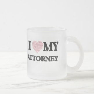 I love my Attorney (Heart Made from Words) Frosted Glass Mug