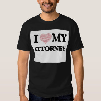 I love my Attorney (Heart Made from Words) Shirt