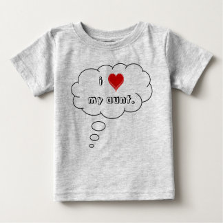 i-love-my-aunt01 baby T-Shirt