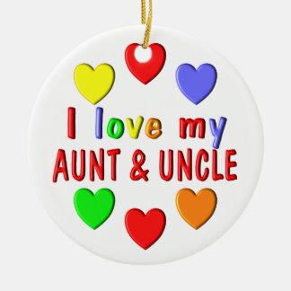 I Love My Aunt and Uncle Ceramic Ornament