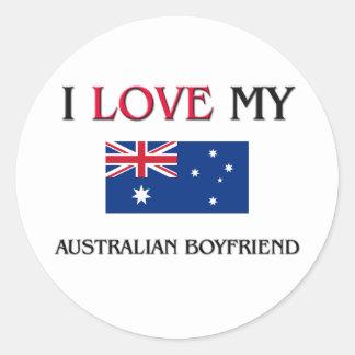I Love My Australian Boyfriend Round Sticker