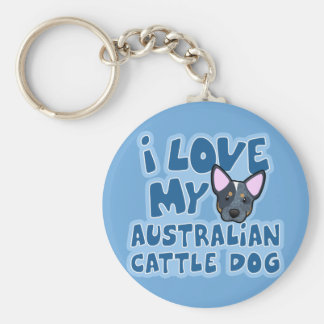 I Love My Australian Cattle Dog Key Ring