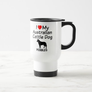 I Love My Australian Cattle Dog Mug