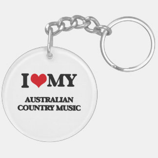 I Love My AUSTRALIAN COUNTRY MUSIC Acrylic Keychain