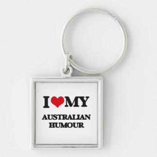 I Love My AUSTRALIAN HUMOUR Key Chains