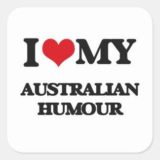 I Love My AUSTRALIAN HUMOUR Stickers