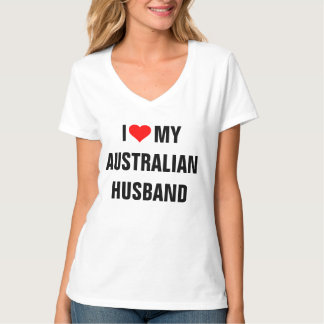 I Love My Australian Husband T-Shirt