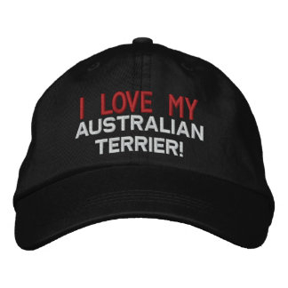 I Love My Australian Terrier Dog Embroidered Hat
