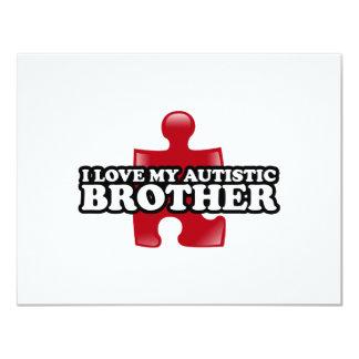 I love my Autistic Brother 11 Cm X 14 Cm Invitation Card