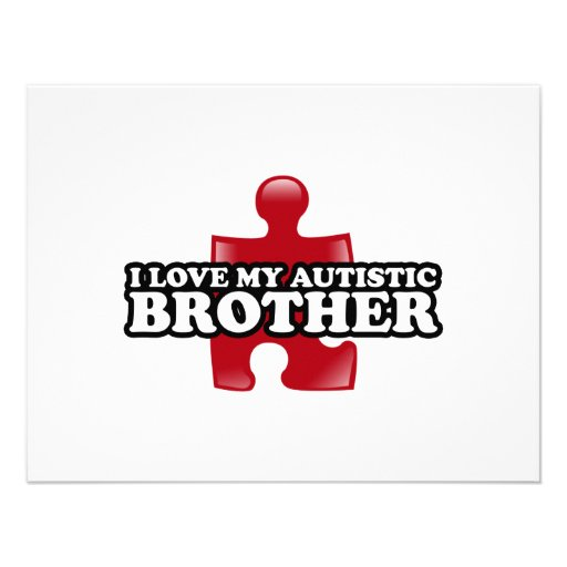 I love my Autistic Brother Custom Announcements