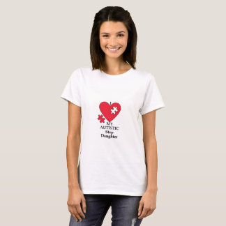 I Love My Autistic Step Daughter T-Shirt