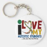 I Love My Autistic Students 2 AUTISM AWARENESS Keychains
