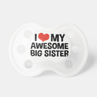 """I Love My Awesome Big Sister"" Dummy"