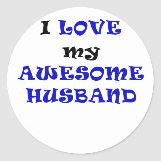 I Love my Awesome Husband Classic Round Sticker