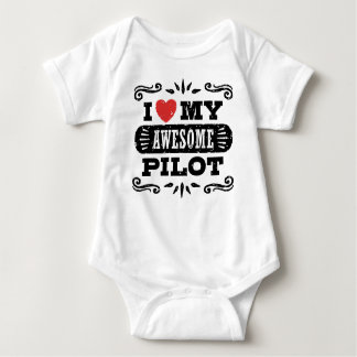 I Love My Awesome Pilot Baby Bodysuit