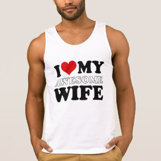 i love my awesome wife singlet