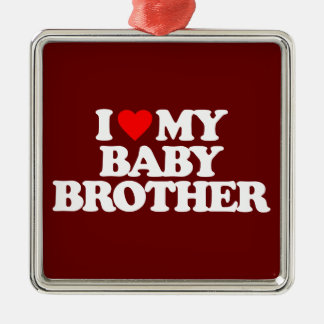 I LOVE MY BABY BROTHER Silver-Colored SQUARE DECORATION