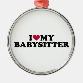 I love my babysitter Silver-Colored round decoration