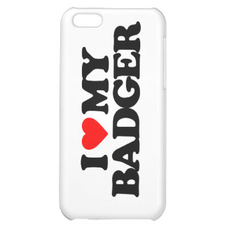 I LOVE MY BADGER iPhone 5C COVER