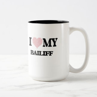 I love my Bailiff (Heart Made from Words) Two-Tone Mug