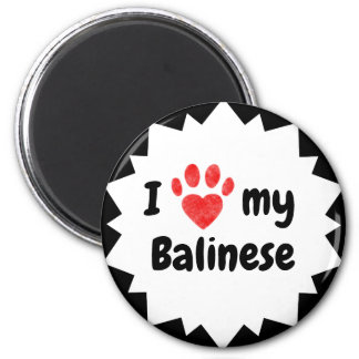 I Love My Balinese Cat Magnet