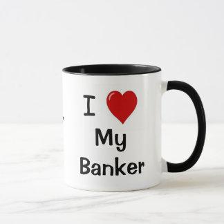 I Love My Banker & My Banker Loves Me Mug