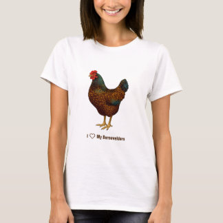I Love My Barnevelder Chickens T-Shirt
