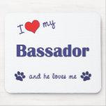 I Love My Bassador (Male Dog) Mousepads