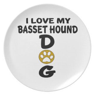 I Love My Basset Hound Dog Designs Plate