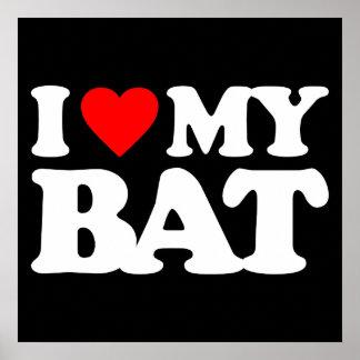 I LOVE MY BAT POSTERS