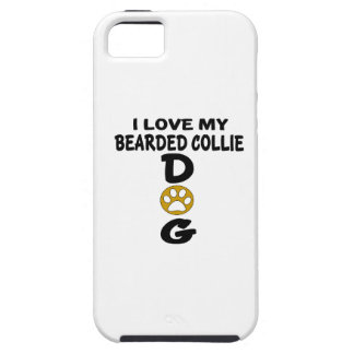 I Love My Bearded Collie Dog Designs iPhone 5 Cover