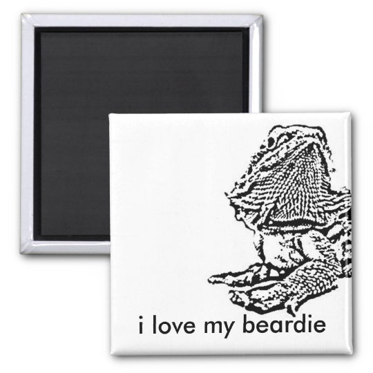 i love my beardie magnet